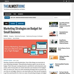 Marketing Strategies on Budget for Small Business