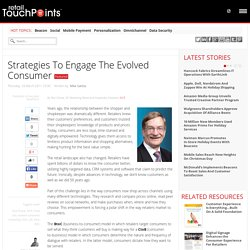Strategies To Engage The Evolved Consumer