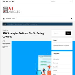SEO Strategies To Boost Traffic During COVID-19