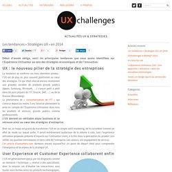 Les tendances «Stratégies UX» en 2014 « UXchallenges