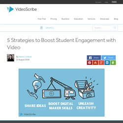 5 Strategies toBoost Student Engagement with Video