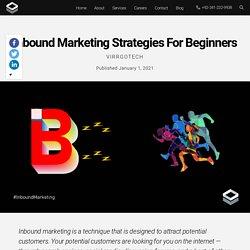 Inbound Marketing Strategies For Beginners