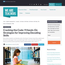 Cracking the Code: 9 Hands-On Strategies for Improving Decoding Skills - WeAreTeachers