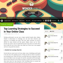 Top Learning Strategies to Succeed in Your Online Class