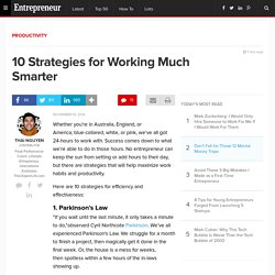 10 Strategies for Working Much Smarter