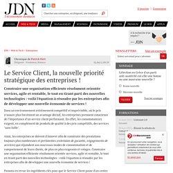 Le Service Client, la nouvelle priorité stratégique des entreprises !