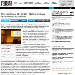 Plan stratégique 2016-2020 : Macif revient aux fondamentaux mutualistes