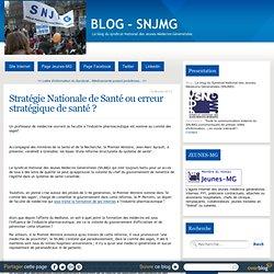 Stratégie Nationale de Santé ou erreur stratégique de santé ?