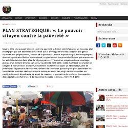 PLAN STRATEGIQUE: « Le pouvoir citoyen contre la pauvreté » - GuineeConakry.info