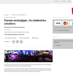 Forum stratégique : les industries créatives