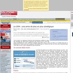 Le CRM : une arme de plus en plus stratégique