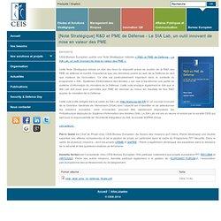 [Note Stratégique] R&D et PME de Défense - Le SIA Lab, un outil innovant de mise en valeur des PME