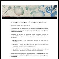 Le management stratégique et le management opérationnel -