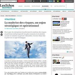 La maîtrise des risques, un enjeu stratégique et opérationnel