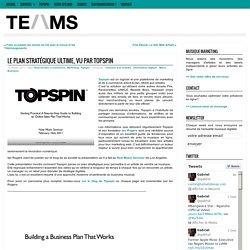 Le plan stratégique ultime pour les musiciens (présentation de Topspin) Must read!