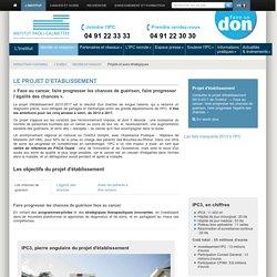 Grands projets et axes stratégiques: Institut Paoli-Calmettes