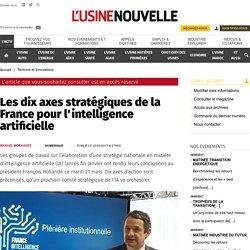 Les dix axes stratégiques de la France pour l'intelligence artificielle - Technos et Innovations