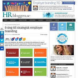 9 steg till strategisk employer branding