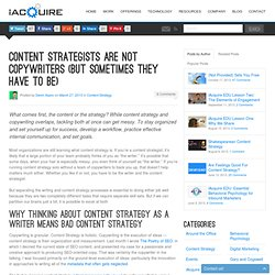 Content Strategists Aren't Copywriters