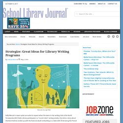Strategize: Great Ideas for Library Writing Programs