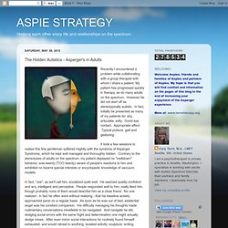 ASPIE STRATEGY: The Hidden Autistics - Asperger's in Adults