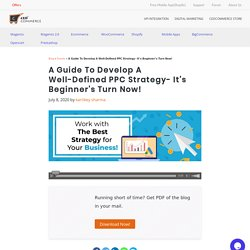 A Guide to Well-Defined PPC strategy For Beginners! CedCommerce