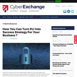 How You Can Turn Pci Into Success Strategy For Your Business ? - Cyber Growth Partnership