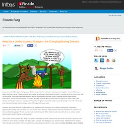 Finacle Blog:Need for a Unified Content Strategy in the Changing Banking Scenario