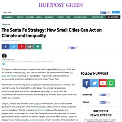 The Santa Fe Strategy: How Small Cities Can Act on Climate and Inequality