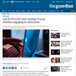 Call for Prevent-style strategy to stop children engaging in cybercrime