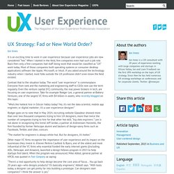 UX Strategy: Fad or New World Order? User Experience Magazine
