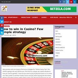 How to win in Casino? Few simple strategy » Gambling Encyclopedia