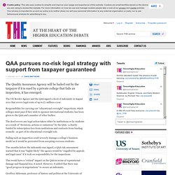 QAA pursues no-risk legal strategy with support from taxpayer guaranteed