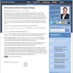 Welcome Gartner Analyst Blogs