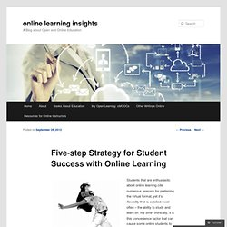 Five-step Strategy for Student Success with Online Learning