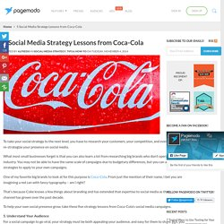 5 Social Media Strategy Lessons from Coca-Cola