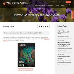 New ALA strategy for 2020-2025 – Atlas of Living Australia