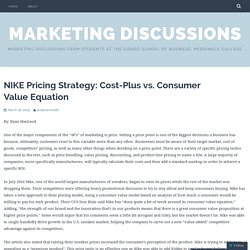 NIKE Pricing Strategy: Cost-Plus vs. Consumer Value Equation – Marketing Discussions