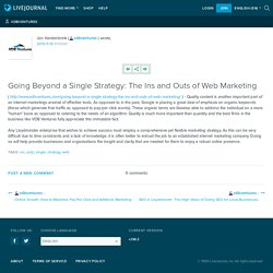 Going Beyond a Single Strategy: The Ins and Outs of Web Marketing