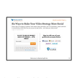 Six Ways to Make Your Video Strategy More Social