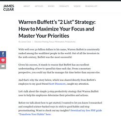 "Warren Buffett's ""2 List"" Strategy: How to Maximize Your Focus and Master Your Priorities"