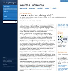 Have you tested your strategy lately? - McKinsey Quarterly - Strategy - Strategic Thinking