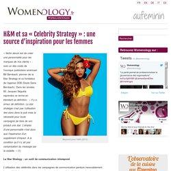 Star Strategy: les publicités H&M inspirent les femmes