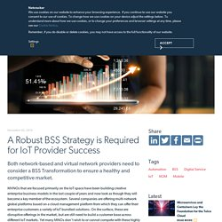 A Robust BSS Strategy is Required for IoT Provider Success