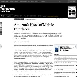 Amazon's Mobile Strategy Is for You to Buy Something in 30 Seconds
