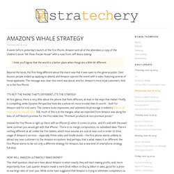 Amazon's Whale Strategy