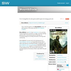 Mount&Blade — StrategyWiki, the free strategy guide and walkthrough wiki