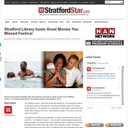 Stratford Library hosts Great Movies You Missed Festival