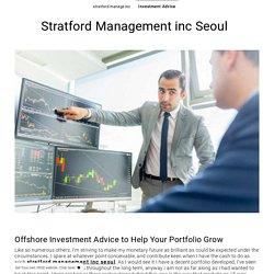 Investment Advice - stratfordmanagekorea.simplesite.com