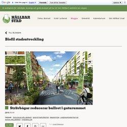 Strävbågar reducerar bullret i gaturummet - Biofil stadsutveckling